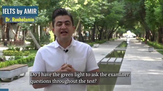 Asking questions throughout the test. Dr. Amir Rooholamin دکتر امیر روح الامین